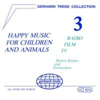 HAPPY MUSIC FOR CHILDREN AND ANIMALS