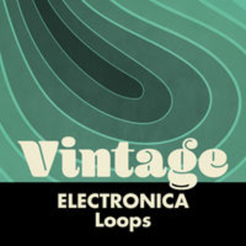 VINTAGE ELECTRONICA - Loops