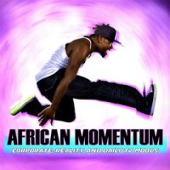 AFRICAN MOMENTUM - CORPORATE, REALITY & DAILY TV MOODS