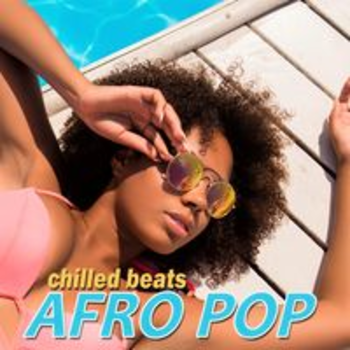 AFRO POP - CHILLED BEATS