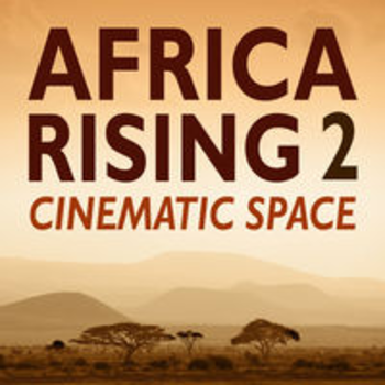 AFRICA RISING 2 - CINEMATIC SPACE