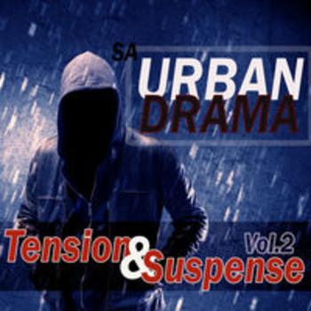 SA URBAN DRAMA - TENSION & SUSPENSE VOL.2