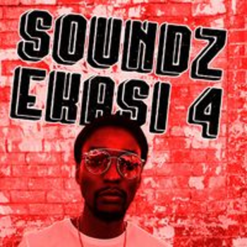 SOUNDZ EKASI 4 - UPBEAT MZANTSI HOUSE