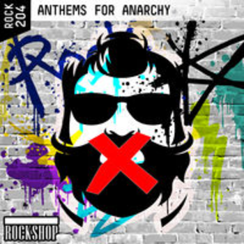 ANTHEMS FOR ANARCHY
