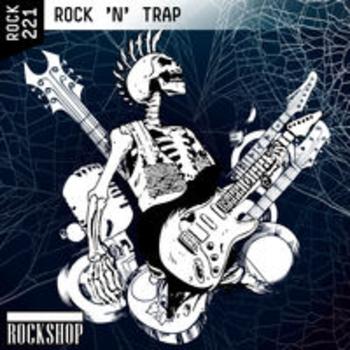 ROCK 'N' TRAP