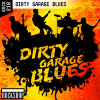 DIRTY GARAGE BLUES