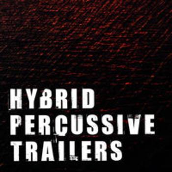 HYBRID PERCUSSIVE TRAILERS