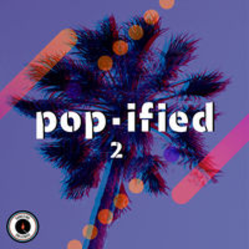 POP-IFIED II