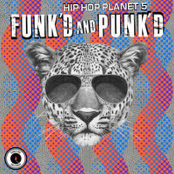HIP HOP PLANET 5 - FUNK'D AND PUNK'D