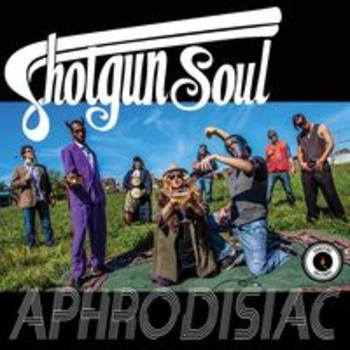 APHRODISIAC - Shotgun Soul