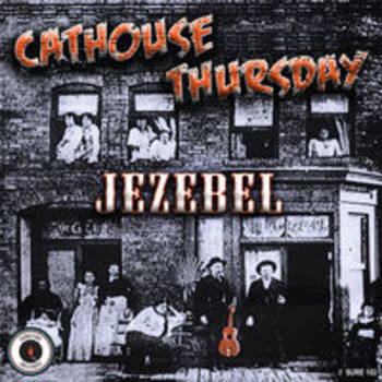JEZEBEL - Cathouse Thursday