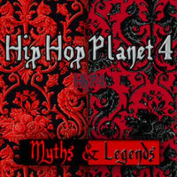 HIP HOP PLANET 4 - Myths & Legends