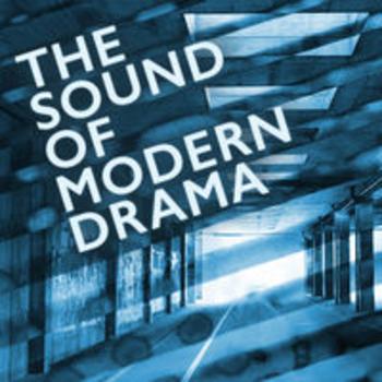 THE SOUND OF MODERN DRAMA - Jay Price