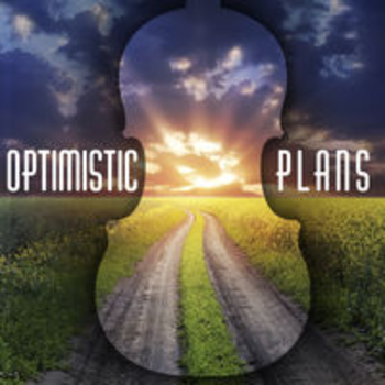 OPTIMISTIC PLANS - Stories with Strings