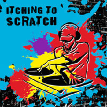 ITCHING TO SCRATCH