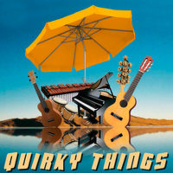 QUIRKY THINGS