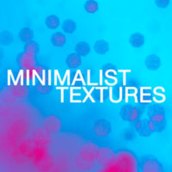 MINIMALIST TEXTURES - Tim Whitelaw