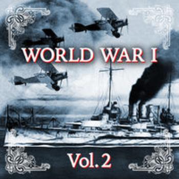 WORLD WAR I - Centenary 1914 - 2014, Vol. 2