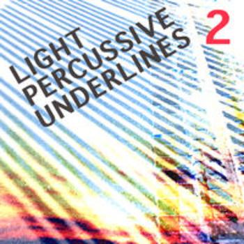 LIGHT PERCUSSIVE UNDERLINES 2