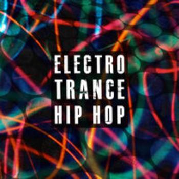 ELECTRO, TRANCE & HIP HOP