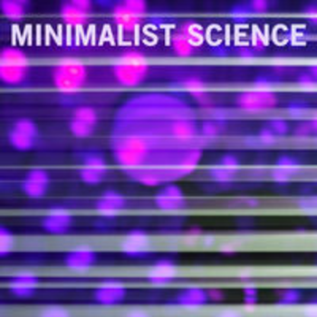 MINIMALIST SCIENCE