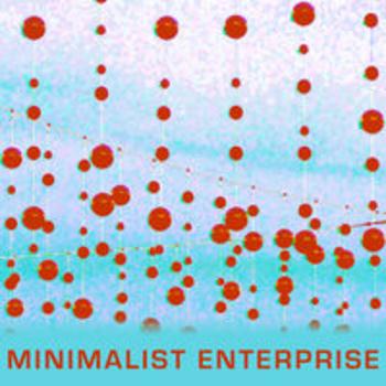 MINIMALIST ENTERPRISE