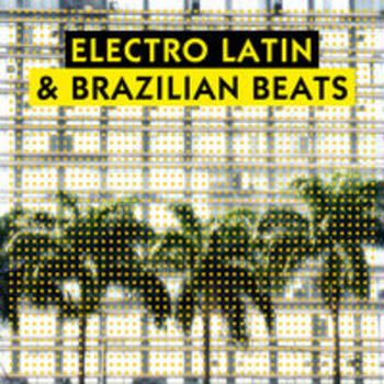 ELECTRO LATIN & BRAZILIAN BEATS