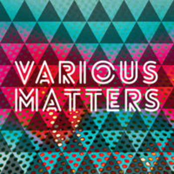 VARIOUS MATTERS
