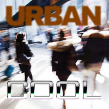 URBAN COOL - Vibrant City Life