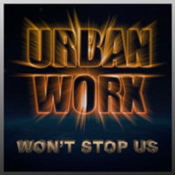 URBANWORX - Won't Stop Us