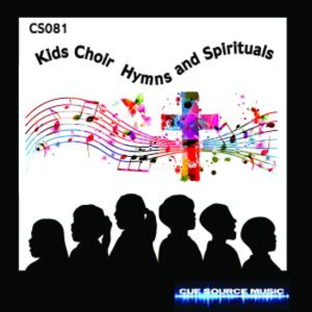 - Kids Choir Hymns and Spirituals