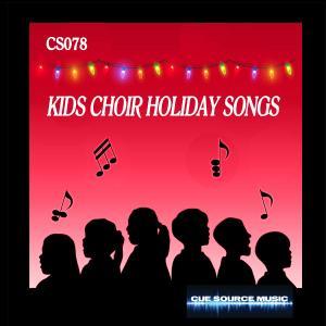 - Kids Choir Holiday Songs