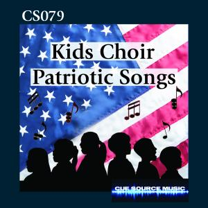 - Kids Choir Patriotic Songs