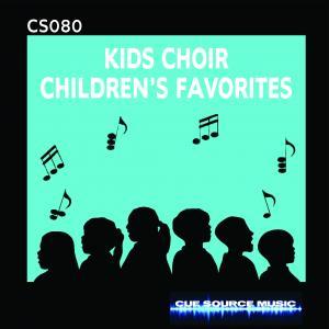 - Kids Choir Children's Favorites