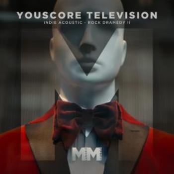 - YouScore - TV - Indie Acoustic Rock Dramedy II
