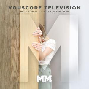 - YouScore - TV - Indie Acoustic - Intimately Quirked