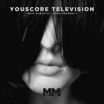 - YouScore - TV - Indie Acoustic Rock Dramedy I