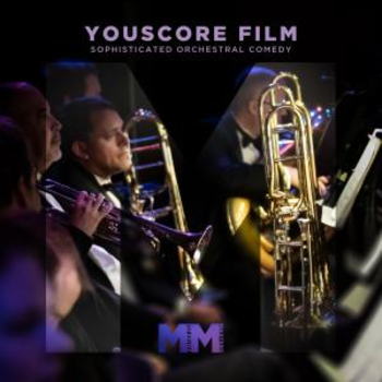 - YouScore-Sophisticated Orchestral Comedy