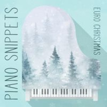PIANO SNIPPETS - EURO CHRISTMAS