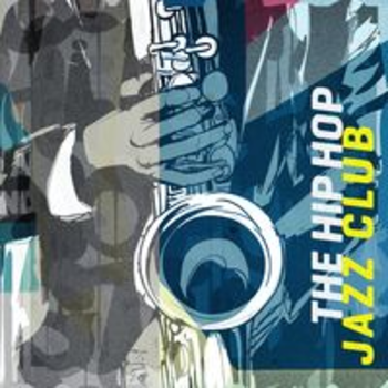 THE HIP HOP JAZZ CLUB