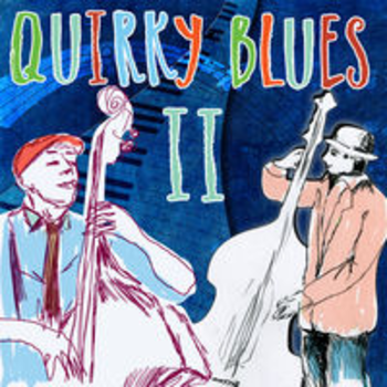 QUIRKY BLUES II