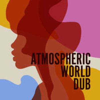 ATMOSPHERIC WORLD DUB
