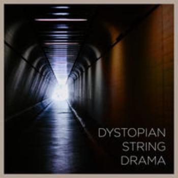 DYSTOPIAN STRING DRAMA