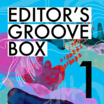 EDITOR'S GROOVE BOX 1