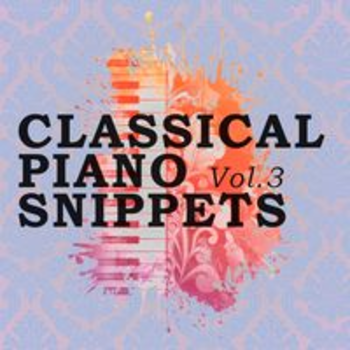 CLASSICAL PIANO SNIPPETS Vol. 3