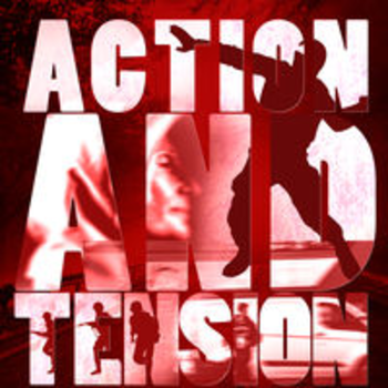 ACTION AND TENSION - Drama and Suspense