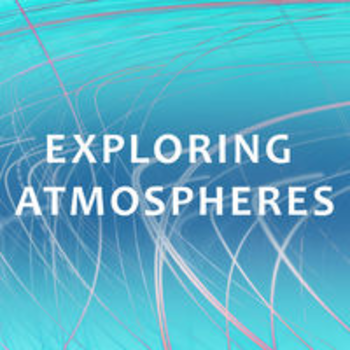 EXPLORING ATMOSPHERES