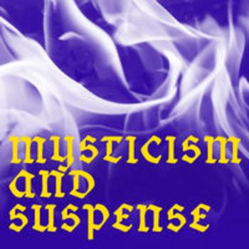 MYSTICISM AND SUSPENSE