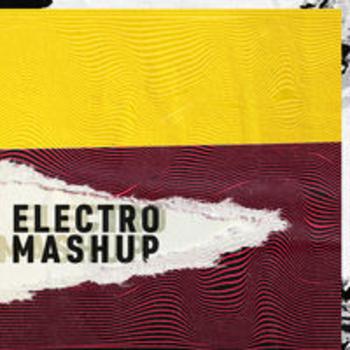 ELECTRO MASHUP