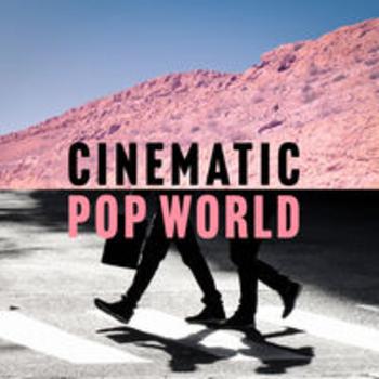 CINEMATIC POP WORLD
